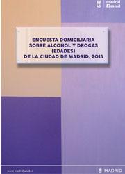 Encuesta domiciliaria sobre alcohol y drogas (edades) de la ciudad de Madrid. 2013