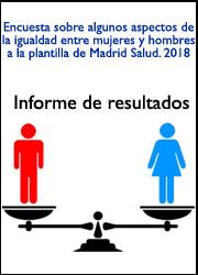 Informe de resultados de la encuesta de igualdad de Madrid Salud